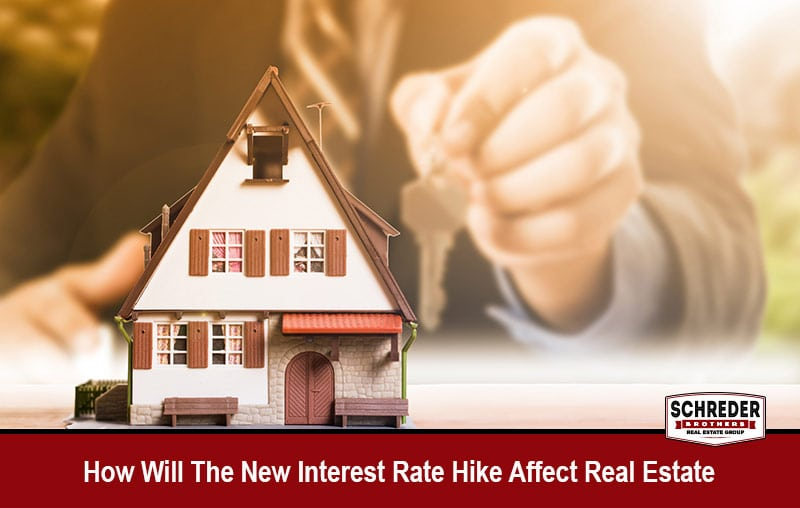 How Will The New Interest Rate Hike Affect Real Estate